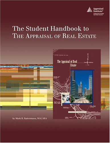 The Student Handbook To The Appraisal of Real Estate