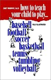 img - for How to Teach Your Child to Play book / textbook / text book