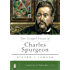 The Gospel Focus of Charles Spurgeon (A Long Line of Godly Men Series Book 4)