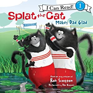 Splat the Cat Makes Dad Glad Audiobook