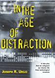 In the Age of Distraction, Joseph R. Urgo, 1578062756