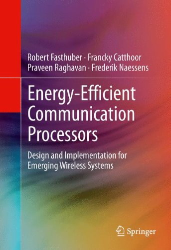 Energy-Efficient Communication Processors: Design and Implementation for Emerging Wireless Systems by Brand: Springer