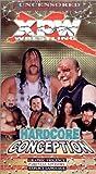 XPW Wrestling: Hardcore Conception [VHS]