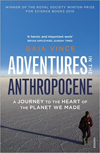 amazon adventures in the anthropocene a journey to the heart of