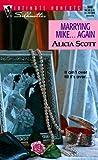 Marrying Mike... Again, Alicia Scott, 037307980X