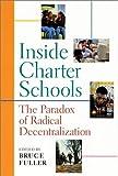 Inside Charter Schools, , 067400325X