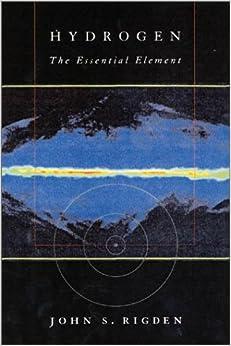 Book Hydrogen: The Essential Element