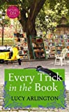 Every Trick in the Book: A Novel Idea Mystery (Novel Idea Mysteries)