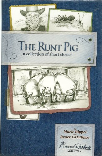 The Runt Pig A Collection of Short Stories (All About Reading Level 1 Vol. 2)