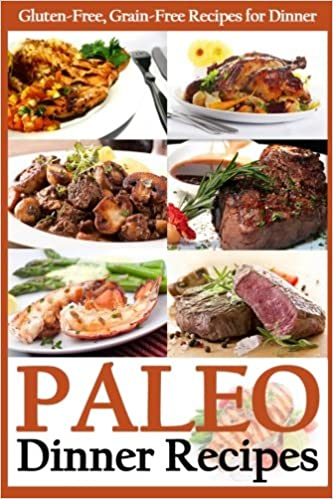 Paleo dinner recipes gluten free grain free recipes for dinner paleo dinner recipes gluten free grain free recipes for dinner paleo diet cookbook martha stone pj group publishing 9781492762447 amazon books forumfinder Gallery