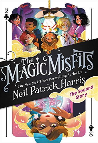 The Magic Misfits: The Second