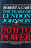 The Path to Power (The Years o