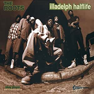 The Roots Illadelph Halflife Amazon Com Music