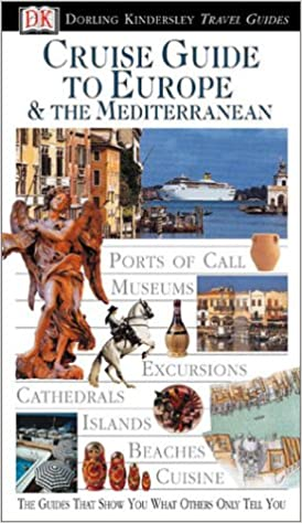 Eyewitness Travel Guide to Cruise Guide to Europe & The