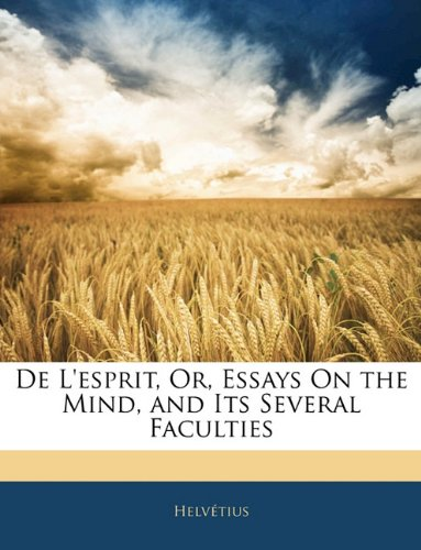 Download De L'esprit, Or, Essays On the Mind, and Its Several Faculties ebook