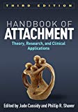 img - for Handbook of Attachment, Third Edition: Theory, Research, and Clinical Applications book / textbook / text book