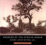 Wonders of the African World, Henry Louis Gates, 0375709487