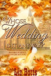 Whose Wedding is it Anyway