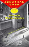 Different Women Dancing, Jonathan Gash, 0670873691