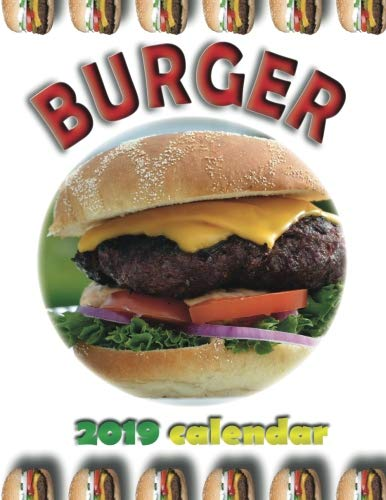 Burger 2019 Calendar by Wall Publishing