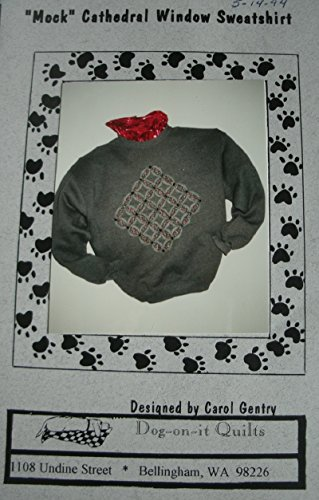 Mock Cathedral Window Sweatshirt Pattern By Don-on-it Quilts Designed By Carol Gentry - You Supply Sweatshirt