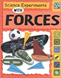 Science Experiments with Forces, Dorothy M. Jackson and Sally Nankivell-Aston, 0531145824