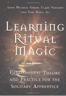 Ritual magic what it is how to do it llewellyns practical learning ritual magic fundamental theory and practice for the solitary apprentice fandeluxe Image collections