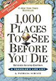 img - for 1,000 Places to See Before You Die: Revised Second Edition book / textbook / text book