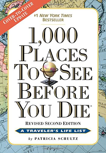 1000-Places-to-See-Before-You-Die-Revised-Second-Edition
