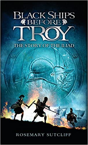 Amazoncom Black Ships Before Troy The Story Of The Iliad