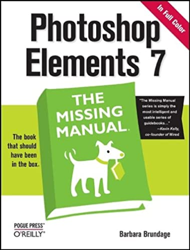 photoshop elements 7 the missing manual missing manuals barbara rh amazon com photoshop elements manual 11 photoshop elements manual download