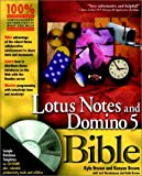 Lotus Notes and Domino 5 Bible, Kenyon Brown, 0764545906