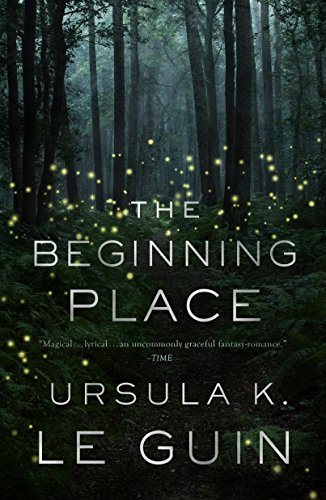 The Beginning Place: A Novel