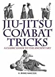img - for Jiu-Jitsu Combat Tricks: A Classic Guide to the Ancient Art book / textbook / text book