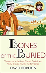 The Bones of the Buried: The Second in the Lord Edward Corinth and Verity Browne Murder Mystery series