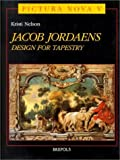 Jacob Jordaens David Brown U. S. A. : Design for Tapestry, Nelson, Kit, 2503505783