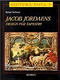 Jacob Jordaens David Brown U. S. A. : Design for Tapestry, Nelson, Kit, 2503505783