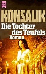Die Tochter des Teufels: Roman (Heyne-Buch ; Nr. 827) (German Edition)
