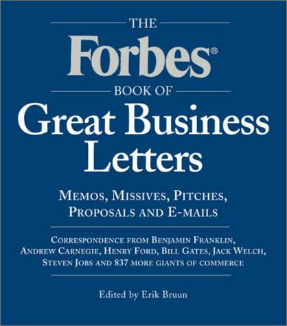 the forbes book of great business letters erik bruun 0768821217051 amazoncom books