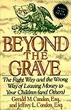 Beyond the Grave, Gerald M. Condon and Jeffrey L. Condon, 0887307973