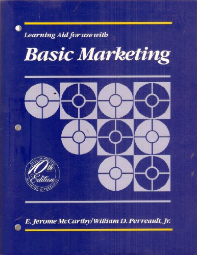 Learning Aid for use with Basic Marketing (Tenth Edition)