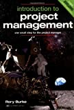 img - for Introduction to Project Management: One Small Step for the Project Manager (Cosmic MBA) by Rory Burke (2007-01-15) book / textbook / text book