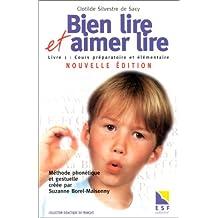 BIEN LIRE ET AIMER LIRE T1 N.E. (2000)