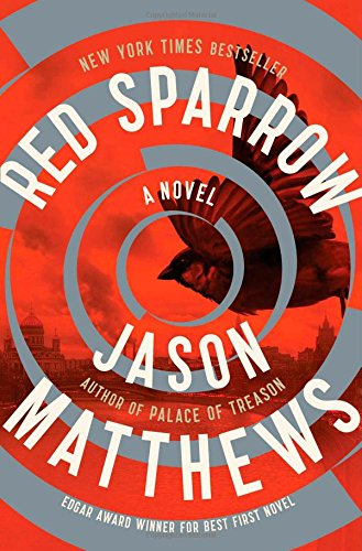 Red Sparrow: A Novel (The Red Sparrow Trilogy)