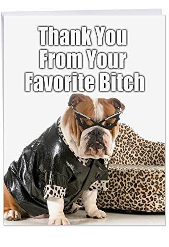 Cute Personalized Greeting Card with Envelope 8.5 x 11 Inch - Brown and White Bulldog in Animal Print Costume and Diva Sunglasses 'Thank You From Your Favorite B-tch' for BFFs and Girlfriends J3617 -