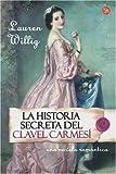 La Historia Secreta del Clavel Carmesi, Lauren Willig, 8466318410