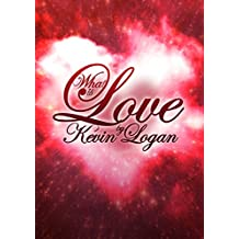 What is Love?: The Great Romance at the Heart of the Universe