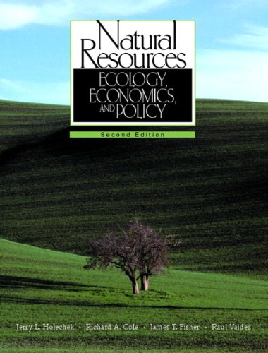 Natural Resources: Ecology, Economics, and Policy (2nd Edition)