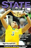 WINNING STATE VOLLEYBALL: The Athlete's Guide to Competing Mentally Tough (4th Edition)