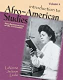 Introduction to Afro-American Studies Vol. 2 : Post-Reconstruction to 21st Century, Jackson Leslie, Lavonne, 0757524737
